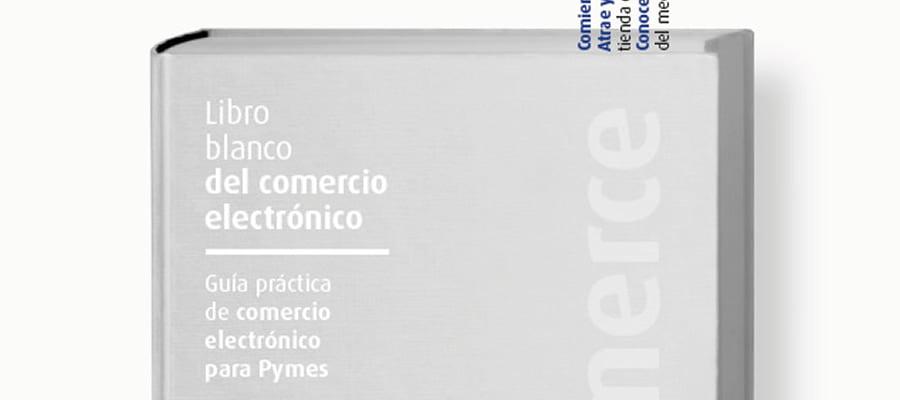 Libro Blanco del comercio electrónico (edición 2012)