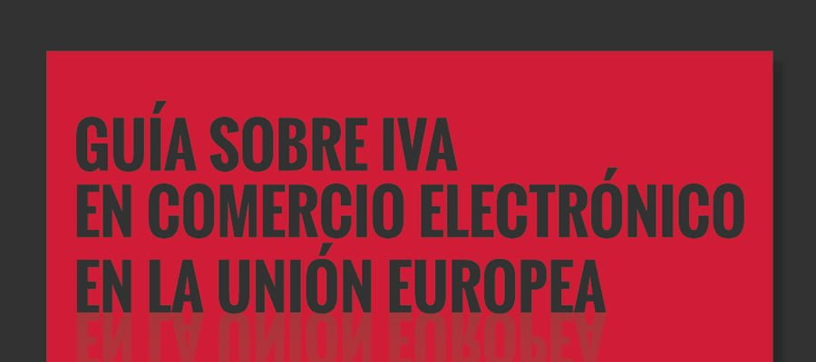 """<span itemprop=""""name"""">Guía sobre IVA en Comercio Electrónico en la UE</span>"""